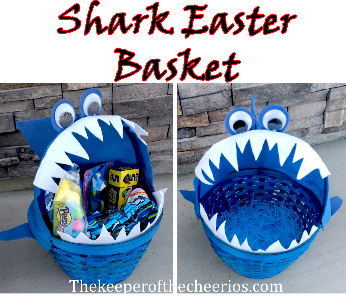 Shark Easter Basket The Keeper Of The Cheerios