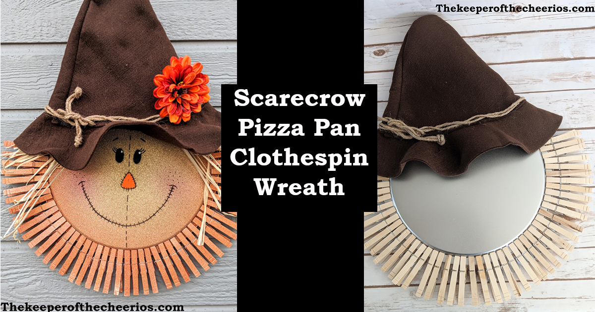 Scarecrow Pizza Pan Clothespin Wreath The Keeper Of The Cheerios